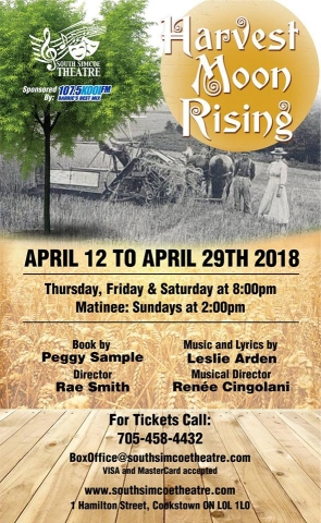 South Simcoe Theatre, Harvest Moon Rising, Community Theatre, Innisfil, IACHC, 107.5 KoolFM Sponsor,